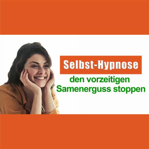 vorzeitiger samenerguss hypnose